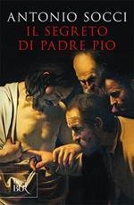 Il segreto di padre Pio