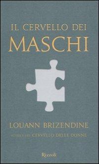Il cervello dei maschi - Louann Brizendine - copertina