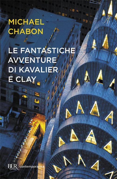 Le fantastiche avventure di Kavalier e Clay - Michael Chabon - copertina
