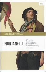 Storia d'Italia. Vol. 7: Italia giacobina e carbonara, L'.