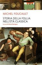 Storia della follia nell'età classica
