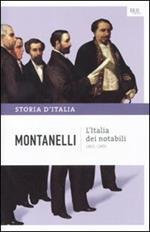 Storia d'Italia. Vol. 9: Italia dei notabili (1861-1900), L'.
