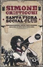 Santa Fiora Social Club. Cantare di miniera, amore, vino e anarchia. Con DVD