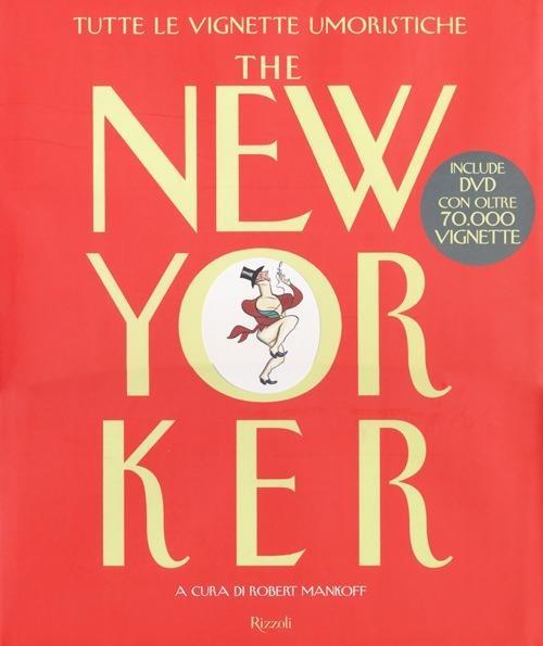 The New Yorker. Tutte le vignette umoristiche. Con DVD - copertina