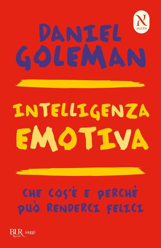 Intelligenza emotiva. Che cos'è e perché può renderci felici - Daniel Goleman - 3
