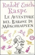 Le avventure del barone di Münchhausen. Ediz. integrale