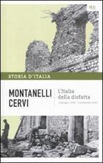 Storia d'Italia. Vol. 14: Italia della disfatta (10 giugno 1940-8 settembre 1943), L'.