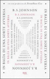 In balia di una sorte avversa - B. S. Johnson - copertina