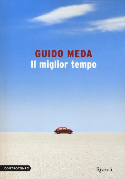 Il miglior tempo - Guido Meda - 2