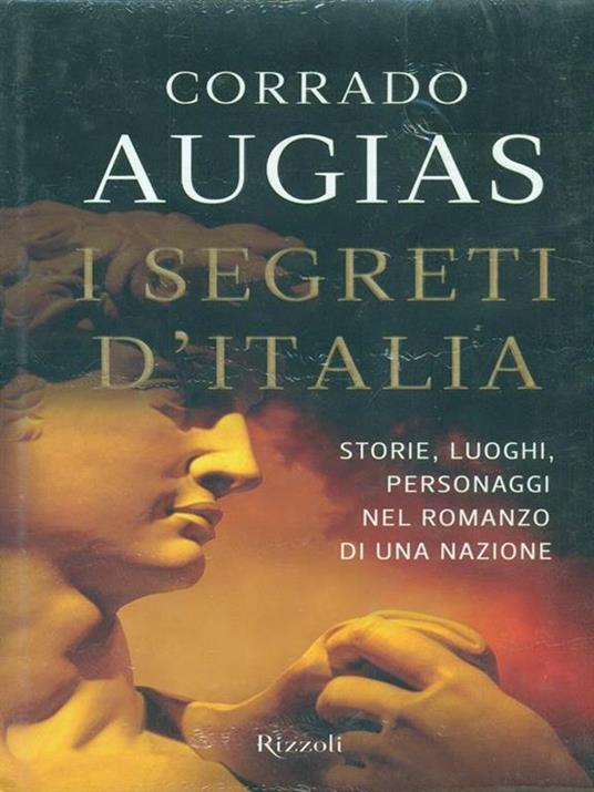 I segreti d'Italia. Storie, luoghi, personaggi nel romanzo di una nazione - Corrado Augias - copertina