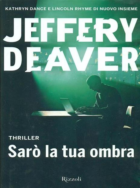 Sarò la tua ombra - Jeffery Deaver - copertina
