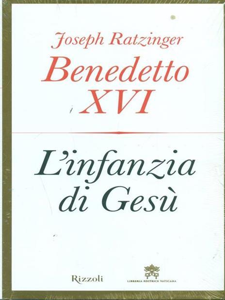 L' infanzia di Gesù - Benedetto XVI (Joseph Ratzinger) - 5