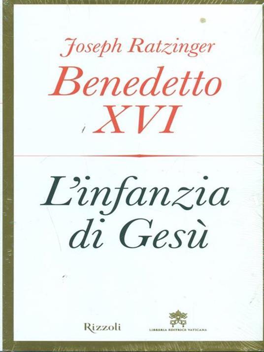 L' infanzia di Gesù - Benedetto XVI (Joseph Ratzinger) - 3