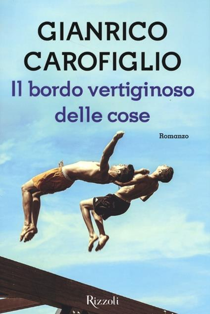 Il bordo vertiginoso delle cose - Gianrico Carofiglio - copertina