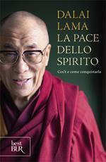 La pace dello spirito. Cos'è e come conquistarla