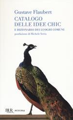 Catalogo delle idee chic e dizionario dei luoghi comuni