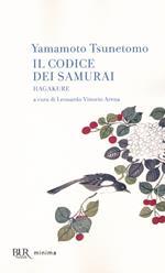 Il codice dei samurai. Hagakure
