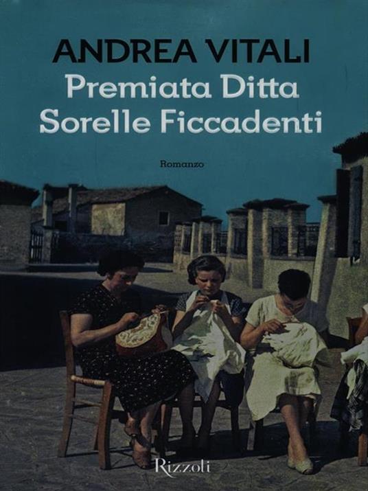 Premiata ditta Sorelle Ficcadenti - Andrea Vitali - 3