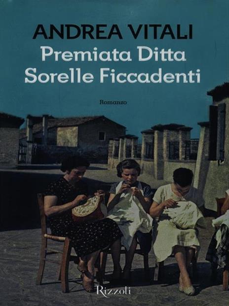 Premiata ditta Sorelle Ficcadenti - Andrea Vitali - copertina