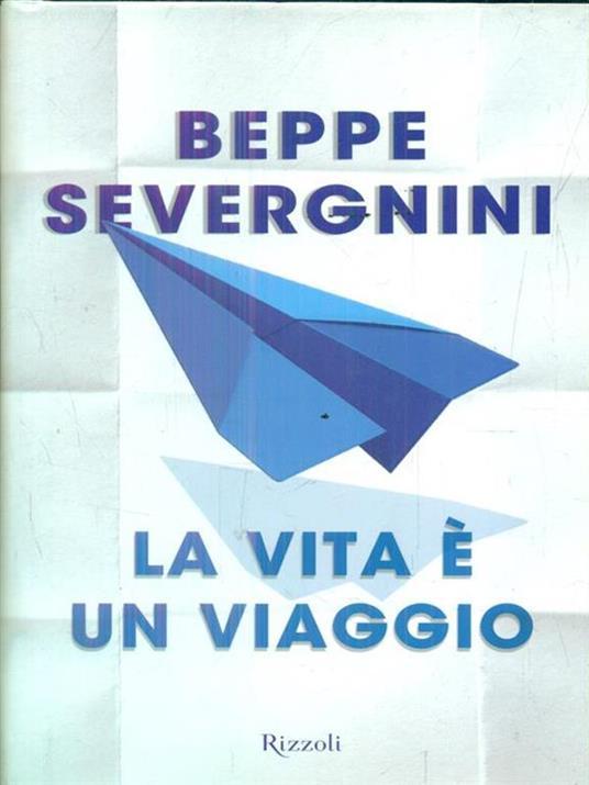 La vita è un viaggio - Beppe Severgnini - copertina