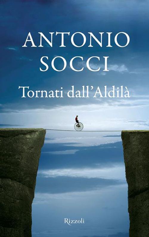 Tornati dall'aldilà - Antonio Socci - copertina