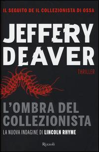 L' ombra del collezionista - Jeffery Deaver - 2