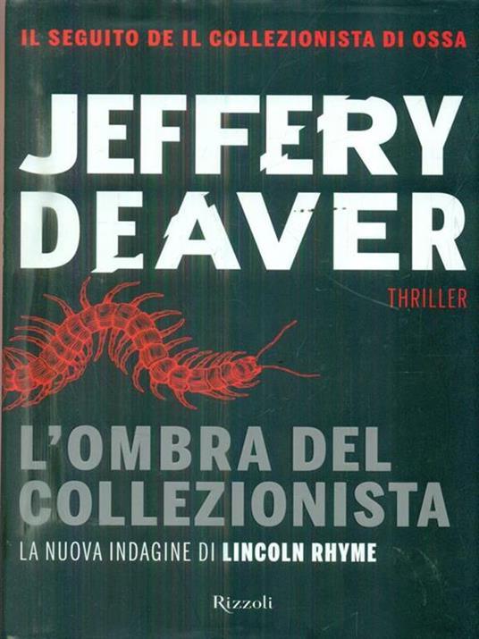 L' ombra del collezionista - Jeffery Deaver - 4