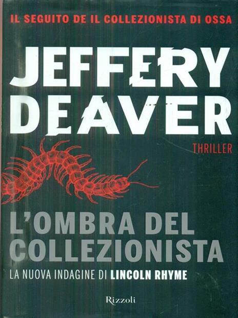 L' ombra del collezionista - Jeffery Deaver - 5
