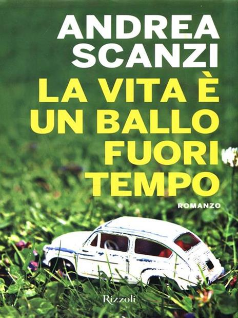 La vita è un ballo fuori tempo - Andrea Scanzi - 2