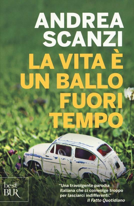 La vita è un ballo fuori tempo - Andrea Scanzi - copertina