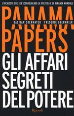 Panama papers. Gli affari segreti del potere