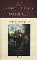 La biblioteca delle anime. Il terzo libro di Miss Peregrine. La casa dei ragazzi speciali