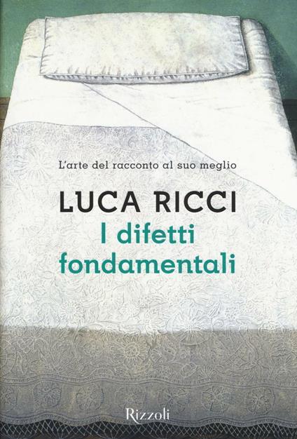I difetti fondamentali - Luca Ricci - copertina