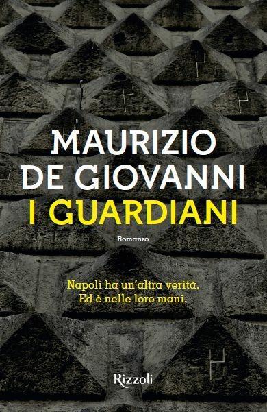 I guardiani - Maurizio De Giovanni - copertina