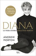 Diana. La vera storia dalle sue parole