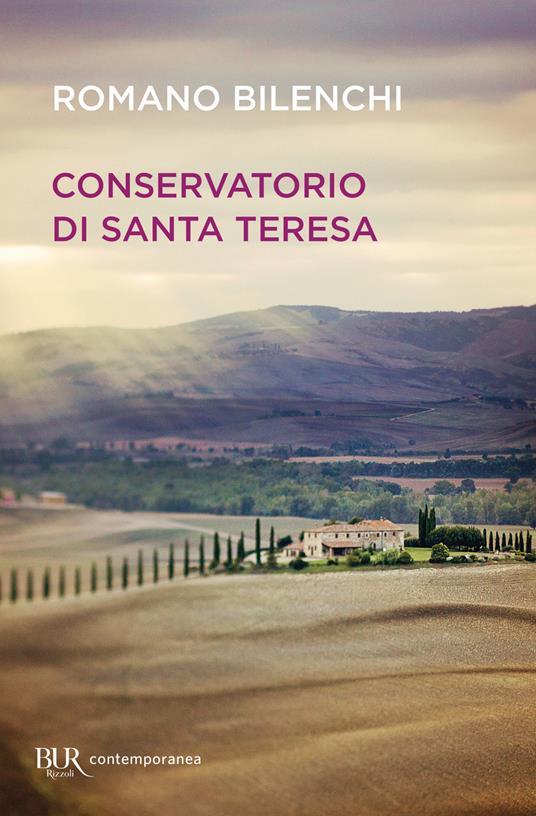 Conservatorio di Santa Teresa - Romano Bilenchi - copertina