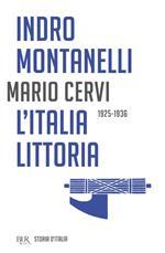 Storia d'Italia: Italia littoria (1925-1936), L'.