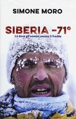 Siberia -71°. Là dove gli uomini amano il freddo