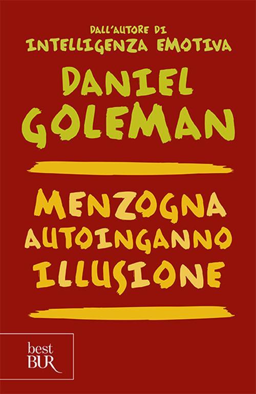 Menzogna, autoinganno, illusione - Daniel Goleman - copertina