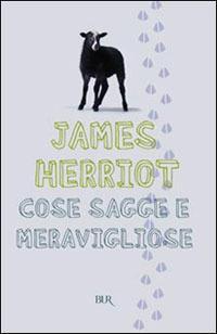 Cose sagge e meravigliose - James Herriot - copertina
