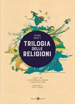 Trilogia delle religioni: Jesuit Joe-La macumba del gringo-A ovest dell'Eden