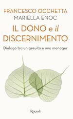 Il dono e il discernimento. Dialogo tra un gesuita e una manager
