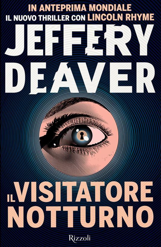 Il visitatore notturno - Jeffery Deaver - 2