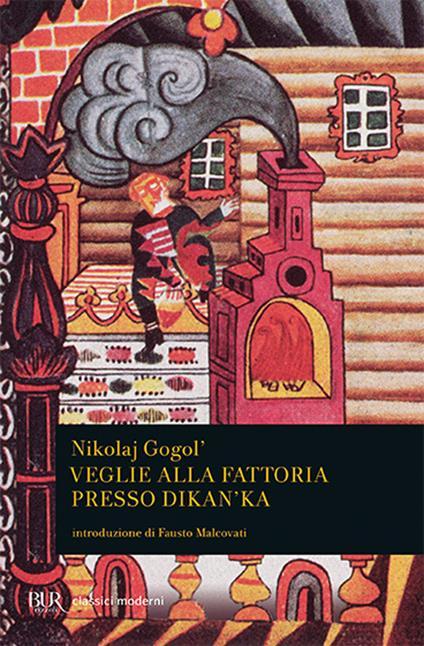 Veglie alla fattoria presso Dikanka - Nikolaj Gogol' - copertina