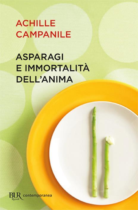 Asparagi e immortalità dell'anima - Achille Campanile - 3