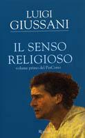 Il senso religioso. Volume primo del PerCorso - Luigi Giussani - copertina