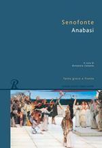 Anabasi. Testo greco a fronte