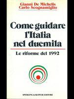 Come guidare l'Italia nel Duemila