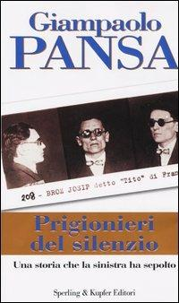 Prigionieri del silenzio - Giampaolo Pansa - 2