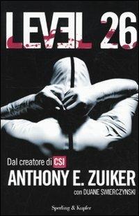 Level 26. Vol. 1 - Anthony E. Zuiker - 5